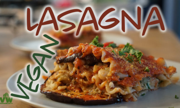 Roasted Vegan Lasagna: so good and no oil or salt!